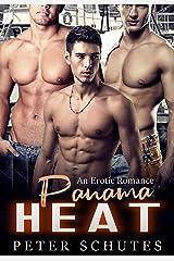Panama Heat: An Erotic Romance Kindle Edition