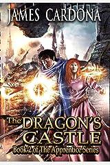 The Dragon's Castle (Apprentice Book 2) Kindle Edition