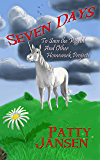Seven Days To Save The World (And Other Homework Projects): Fantasy for kids 9-12