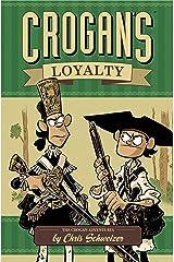 Crogan's Loyalty (The Crogan Adventures) Hardcover