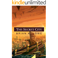 The Secret City (The Stolen Future Book 2)