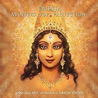 Durga - Mantras for Protection