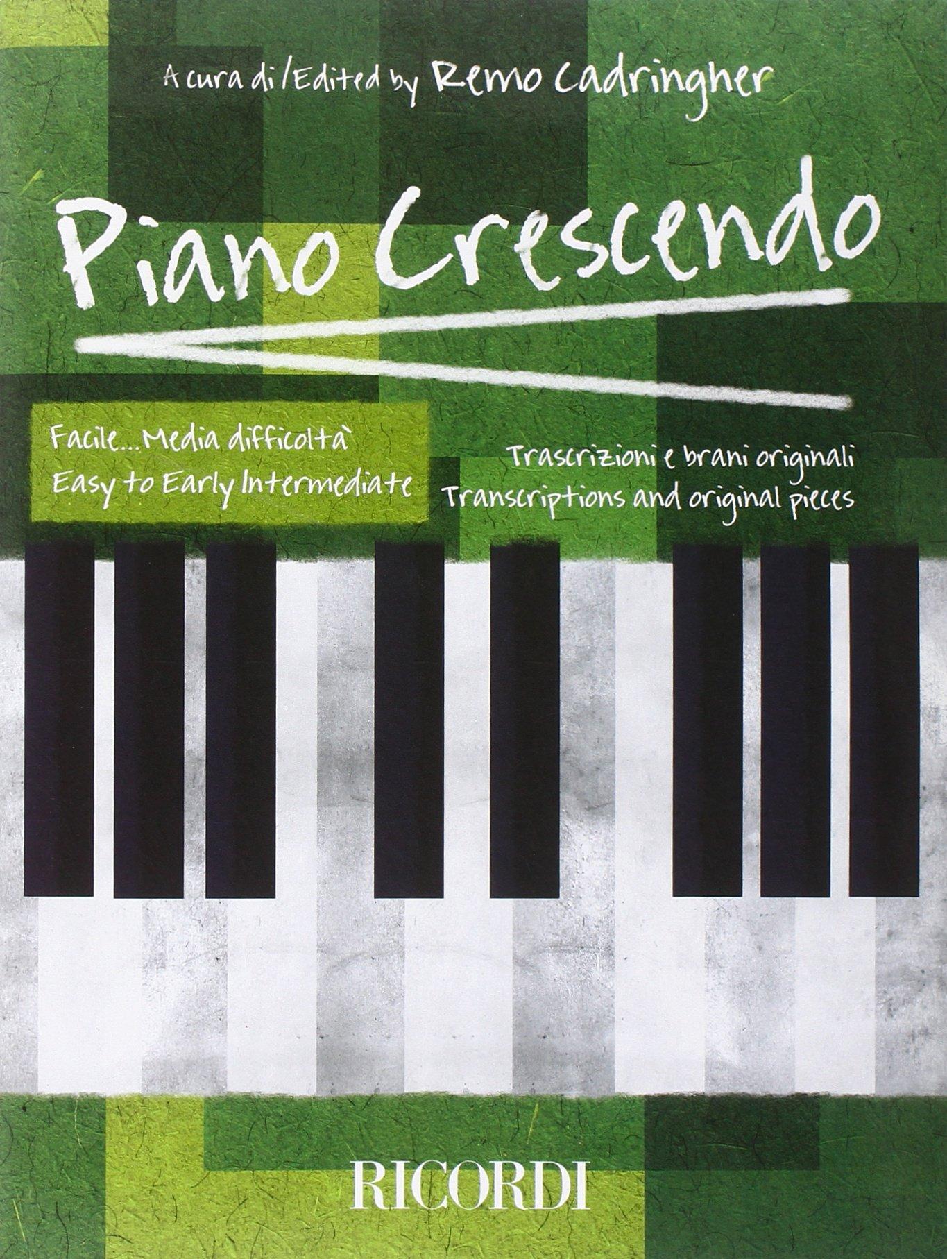 PIANO CRESCENDO - FACILE.MEDIA DIFFICOLTA Copertina flessibile – 8 feb 2012 AA.VV. Ricordi 004140467X Music
