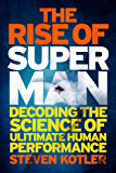 The Rise of Superman: Decoding the Science of Ultimate Human Performance (English Edition)