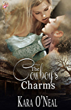 The Cowboy's Charms (Pikes Run Series, Book Three) by Kara O'Neal