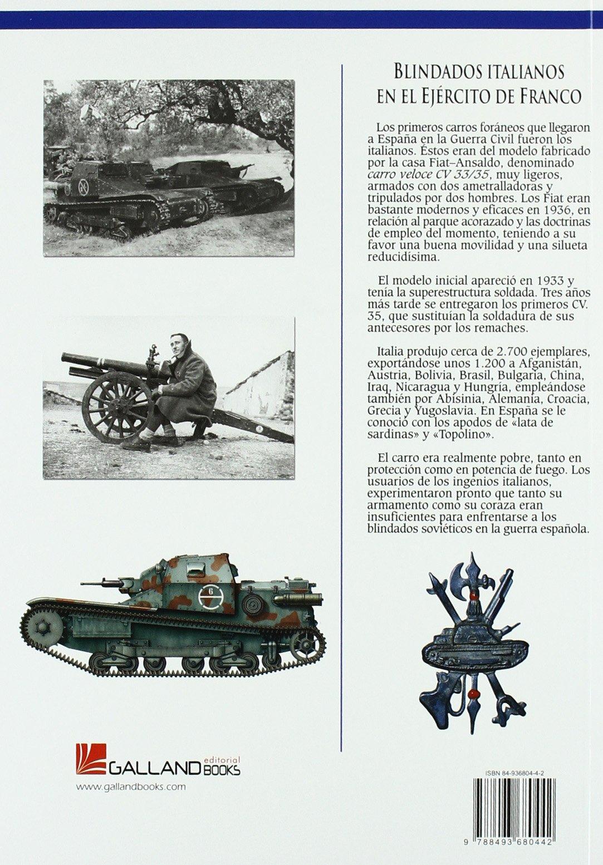 Blindados italianos en el ejército de Franco (1936-1939): Lucas Molina Franco: 9788493680442: Amazon.com: Books