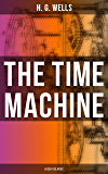 THE TIME MACHINE (A Sci-Fi Classic) (Penguin Student Editions)