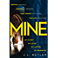 Mine: The page-turning thriller of 2019 - gripping and dark with a breathtaking twist (English Edition)