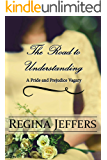 The Road to Understanding: A Tale of the Taming of a Shrew, First Impressions, and a Bit of Pride and Prejudice