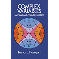 Complex Variables: Harmonic and Analytic Functions (Dover Books on Mathematics)