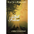 STILL I WILL FOLLOW (A Miller's Creek Novel Book 7)