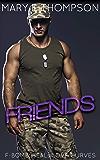 Friends (F-BOMB: SEALs Love Curves Book 5)