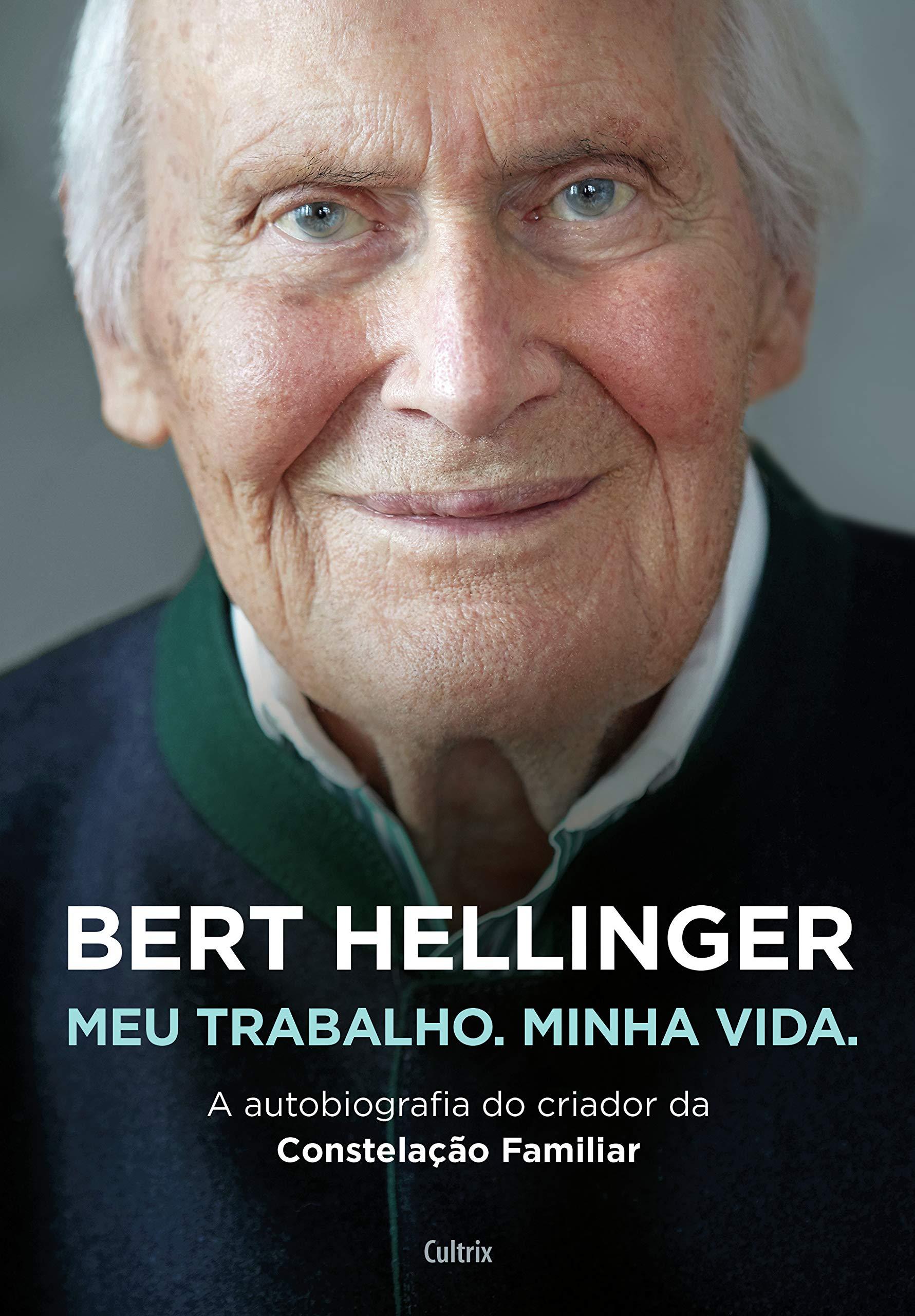 Livro 'Bert Hellinger: Meu Trabalho, Minha Vida' por  Hanne-Lore Heilmann