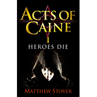 Heroes Die: Book 1 of The Acts of Caine (English Edition)