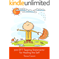 300 EFT Tapping Statements for Healing the Self