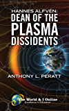 Hannes Alfvén: Dean of the Plasma Dissidents (English Edition)