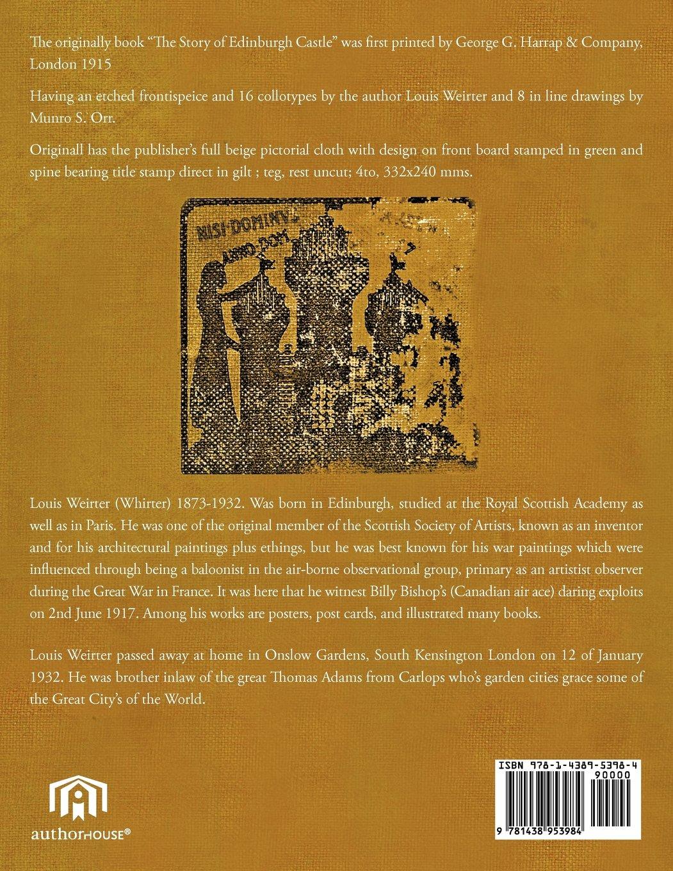 The Story Of Edinburgh Castle: Louis Weirter: 9781438953984: Amazon ...