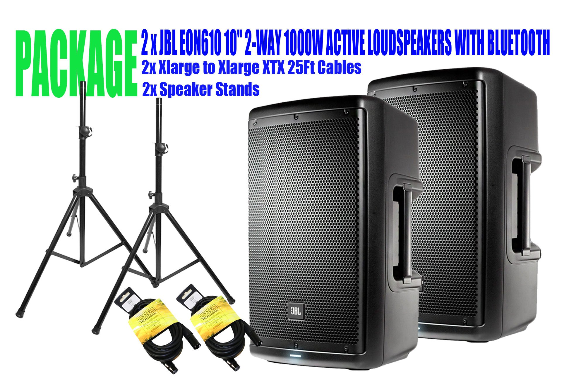 PACKAGE! 2 x JBL EON610 10'' 2-WAY 1000W ACTIVE LOUDSPEAKERS WITH BLUETOOTH + 2x SPEAKER STANDS +2x XLARGE TO XLARGE XTX 25FT CABLES by JBL