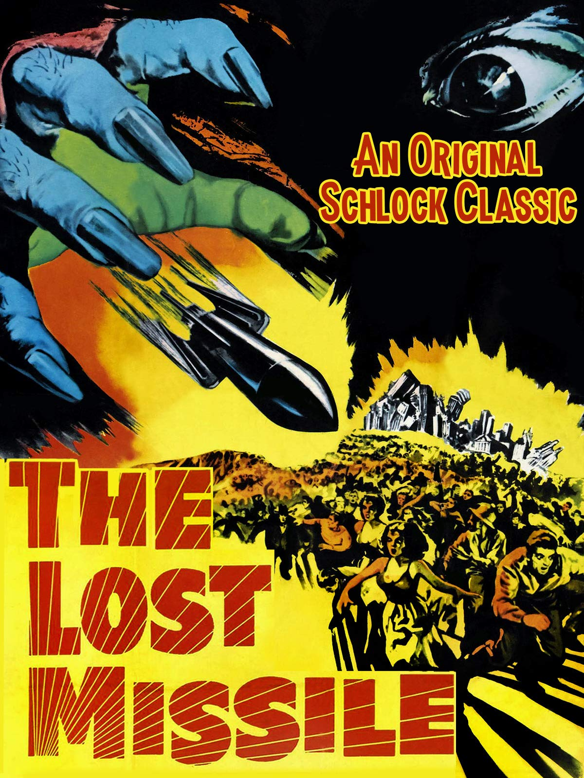 The Lost Missile - An Original Schlock Classic