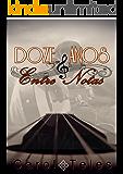 Doze Anos Entre Notas: Interlúdio (Melodia Livro 2)
