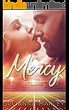Mercy: The Mavericks Series