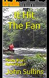 It Hit The Fan: Piney River Apocalypse
