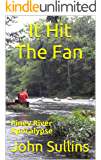 It Hit The Fan: Piney River Apocalypse