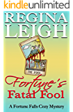 Fortune's Fatal Fool: A Fortune Falls Cozy Mystery