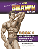Stuart McRobert's New Brawn Series - Book #1
