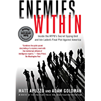 Enemies Within: Inside the NYPD's Secret Spying Unit and bin Laden's Final Plot Against America (English Edition)