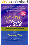 Women Of Faith Prayers Of Faith: Prayers Of Faith (Women Of Faith Their Untold Stories Revealed Book 2)