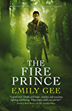 The Fire Prince (The Cursed Kingdoms Trilogy Book 2)