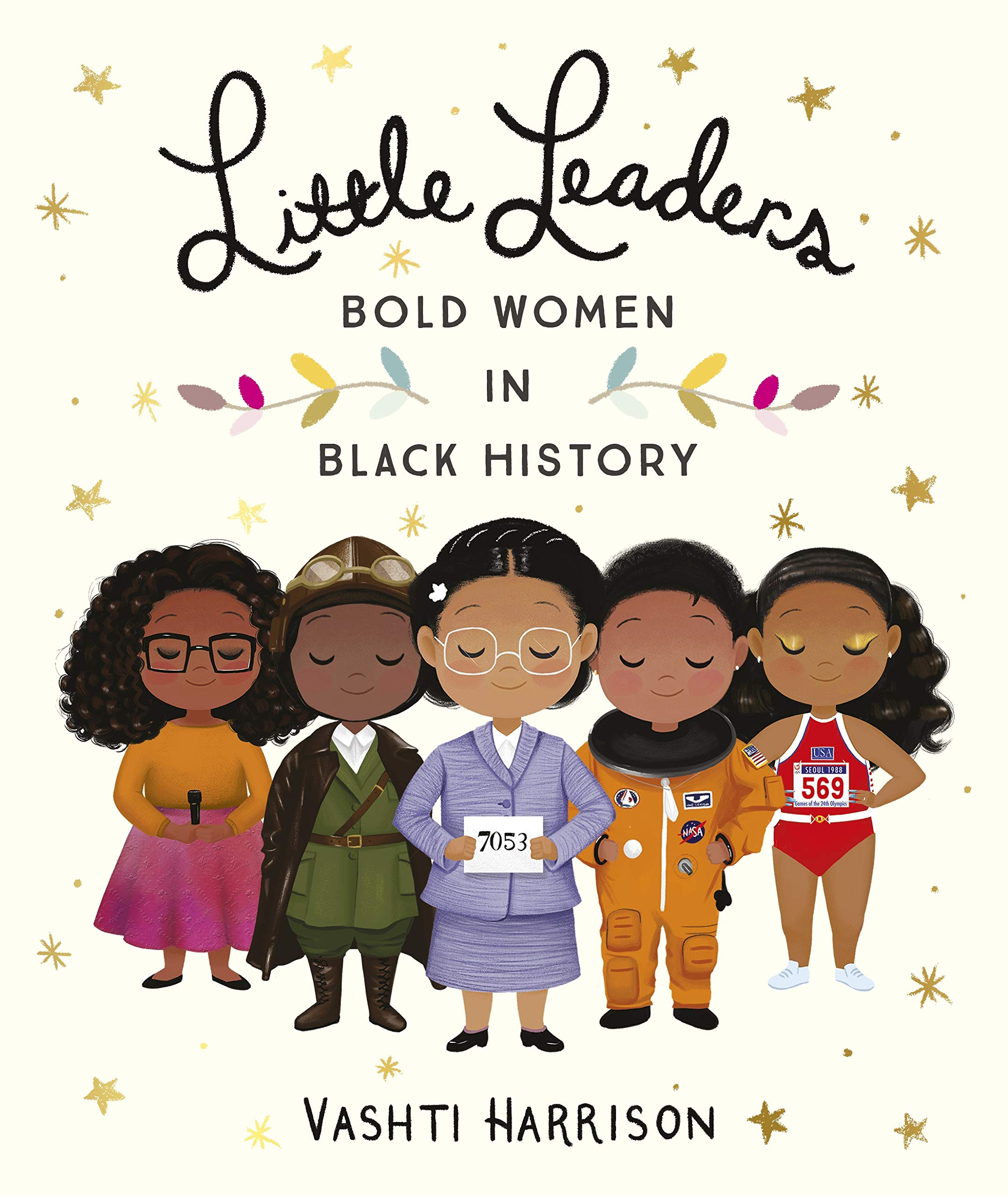 Image result for Little Leaders: Bold Women in Black History by Vashti Harrison