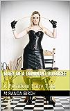 Diary of a Dominant Divorcée: A Femdom Fairy Tale (English Edition)
