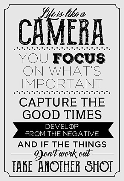 Amazon Life Is Like A Camera Motivational Quote Poster 60 X 60 Custom Life Quote Poster