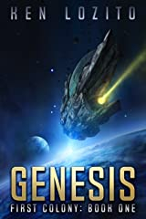 Genesis (First Colony Book 1) Kindle Edition