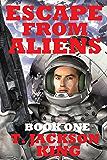 Escape From Aliens (Escape Series Book 1)