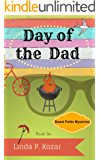 Day of the Dad (Sweet Petite Mysteries Book 6)