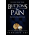 Buttons and Pain