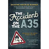 The Accident on the A35: An Inspector Gorski Investigation