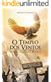 O Templo dos Ventos (Trilogia dos Pássaros Livro 1)
