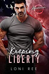 Keeping Liberty: For Her Series Book 1 Kindle Edition