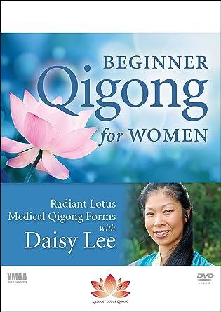 Beginner Qigong for Women: Radiant Lotus Medical Qigong