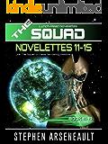 THE SQUAD 11-15: (Novelettes 11-15)
