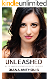 Unleashed: Live the Balanced, Centered, and Sexy Life You Deserve