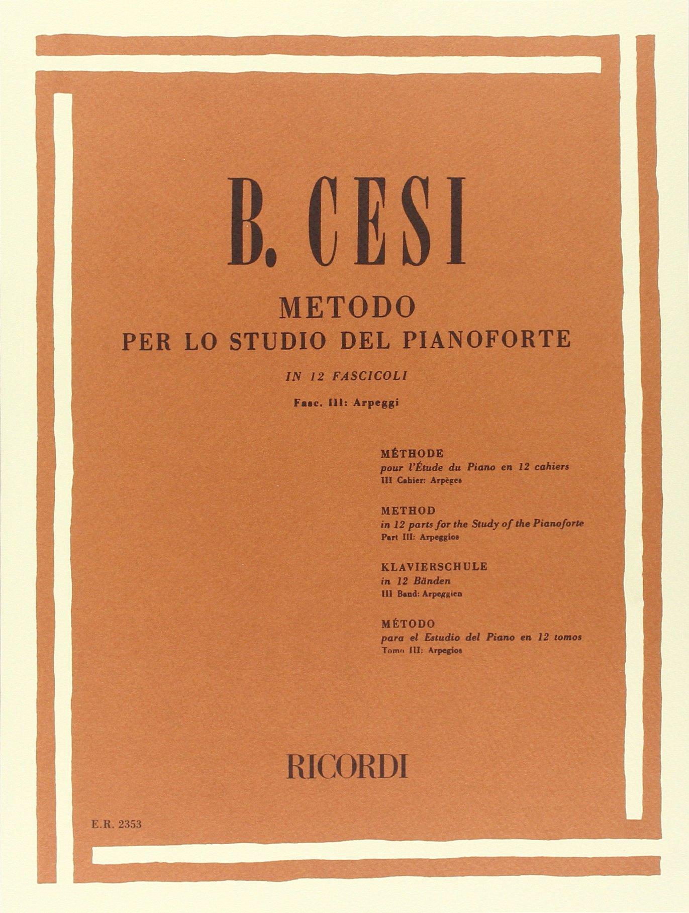 METODO PER LO STUDIO DEL PIANOFORTE - FASC. III (Francese) Copertina flessibile – 1 gen 1984 CESI B. Ricordi 0041823532 Musique