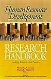 Human Resource Development Research Handbook: Linking Research and Practice (The Berrett-Koehler Organizational Performance Series)