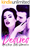 Forbidden Desires: Erotic Romance