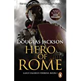 Hero of Rome (Gaius Valerius Verrens 1): An action-packed and riveting novel of Roman adventure…
