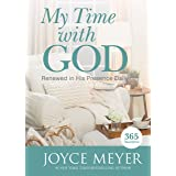 My Time with God: Renewed in His Presence Daily